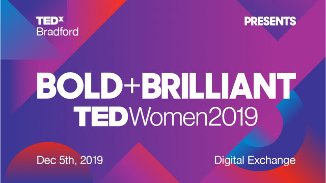TEDxWomen 2019: Bold + Beautiful